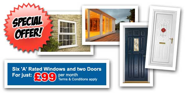 Special Offer - 6x A rated windows and 2 x doors for just £99 per month - terms and conditions apply