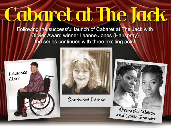 Cabaret at the Jack - the series continues with three axciting acts